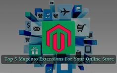 With so many Magento extensions, it is quite difficult for store owners to decide which extension is more important, so here I have listed top 5 Magento extensions for your store that you should go with and make your e-store a perfect destination to shop.