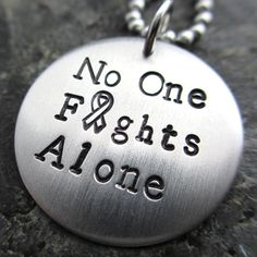 No One Fights Alone Hand Stamped Necklace Custom Cancer