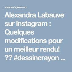 Alexandra Labauve sur Instagram: Quelques modifications pour un meilleur rendu! 😍❤ #dessincrayon #art🎨 #drawing #myart #passion #zen #méditation #photoreproduction…