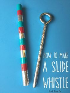 How to Make a Slide Whistle- Homemade Musical Instrument for Kids Make an easy homemade musical instrument with your kids. Try out this homemade slide whistle made with a few inexpensive supplies! Instrument Craft, Homemade Musical Instruments, Making Musical Instruments, Music Activities, Craft Activities For Kids, Preschool Crafts, Crafts For Kids, Stem Activities, Toddler Crafts