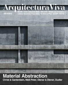 Arquitectura Viva. n. 183 - 4/2016 Material Abstraction. Sumario: http://www.arquitecturaviva.com/es/Shop/Issue/Details/421.. Na biblioteca: http://kmelot.biblioteca.udc.es/search*gag/?searchtype=m&searcharg=arquitectura+viva&searchscope=1&SORT=D&B1=Buscar...