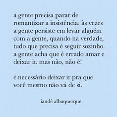 Portuguese Quotes, English Vocabulary, Inspiring Quotes About Life, Flirting, Sentences, Wise Words, Motivational Quotes, Life Quotes, Self Love