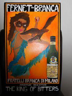 Vintage style fernet branca poster. Acrylic on wood
