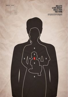 The silhouette of a person for a shooting target makes the message clear that gun violence impacts others, done very well.