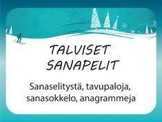 Talviset sanapelit ovat oivaa aivojumppaa, tulosta ryhmällesi Occupational Therapy, Speech Therapy, A Classroom, In Kindergarten, Social Platform, Language, Parenting, How To Get, Teacher