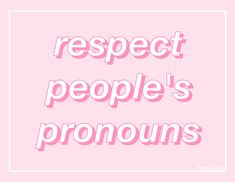 I'm not out yet so people always use 'she/her' and tbh I'm really confused as to my gender, I feel like I could be trans but I might be non binary so atm I just want 'they/them' but I don't think I'll be coming out too soon Trans Boys, Respect People, Lgbt Community, Messages, Carl Grimes, Bucky Barnes, Equality, Pride, Positivity