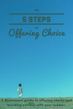 A Montessori guide to offering choice and avoiding conflict at home with your toddler