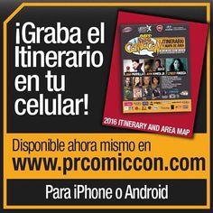 El Itinerario del #PRCC2016 ya está disponible... y lo puedes guardar en tu celular! Visita prcomiccon.com ahora mismo sigue las instrucciones y verás lo fácil que es.  #gaming #gamers #cosplay #comics #movies #series #comiccon