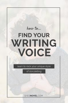 How to Find Your Writing Voice — Well-Storied.