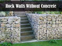 Build Rock Walls – With NO Concrete!  Do you have a bunch of rocks around your property and wish they were doing something more useful than just sitting there?  How about the need for a retaining wall or a privacy fence?  Well, with just a little patience and a very little money you can put those two things together and make that wall out of those rocks – with no concrete work involved!