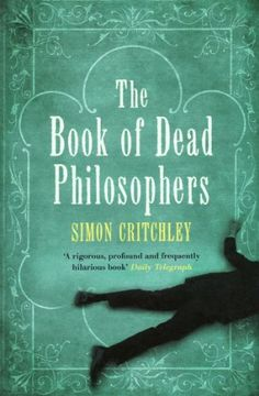 The Book Of Dead Philosophers - http://www.cheaptohome.co.uk/the-book-of-dead-philosophers/