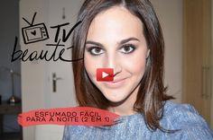 TV Beauté: esfumado fácil para a noite (2 em 1). Make linda, sofisticada e super fácil!