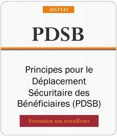 PPT - Principes pour le Déplacement Sécuritaire des Bénéficiaires (PDSB) PowerPoint Presentation - ID:5290213
