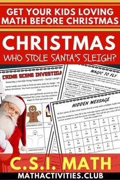 A fun Christmas math activity for your students! This CSI math activity/worksheet will engage your elementary or middle school students as they use math to figure out who stole Santa's sleigh! (multiplication, fractions, prealgebra, & adding decimals). Us