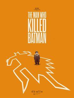 The Man Who Killed Batman by Phantom City Creative