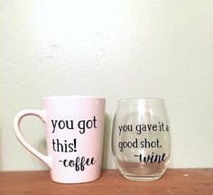 You Got This Coffee Mug & You Gave It A Shot by MapleHopeDesign