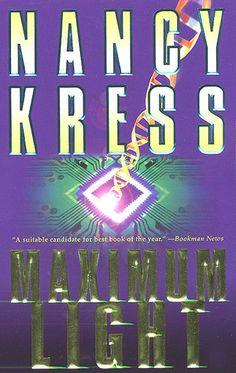 "Nancy Kress - ""Maximum Light"""