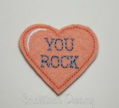 MADE to ORDER You Rock Valentine's Day Heart  Felt Applique (Set of 4) UNCUT, Feltie