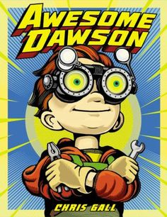 Booktopia has Awesome Dawson by Chris Gall. Buy a discounted Hardcover of Awesome Dawson online from Australia's leading online bookstore. Superhero Kids, Superhero Books, Superhero Classroom, Classroom Ideas, Fiction And Nonfiction, Inspiration For Kids, Good Parenting, Children's Literature, How To Introduce Yourself