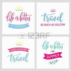 travel quote: Travel style inspiration quotes lettering. Motivational typography. Calligraphy graphic design sign element. When in doubt Travel. Vector Quote journey design. Life is better in summer Illustration