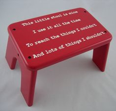 little wooden stool...love the phrase, and i have one to redo....i see a gift for someone