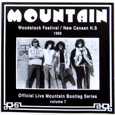 Woodstock Festival | Mountain: Live at the Woodstock Festival / New Canaan HS 1969 [bootleg ...