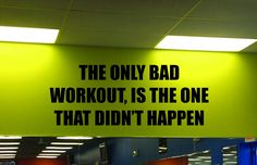 """Gym Wall Decal, The Only Bad Workout, Is The One That Didn't Happen. This listing is for the """"THE ONLY BAD WORKOUT, IS THE ONE THAT DIDN'T HAPPEN"""" wall decal. The weights, bench, treadmill, or anything else seen in the photo is not included. Depending on size, this decal will take anywhere from 15min-30min to install. The vinyl has a matte finish so it will have a clean painted on look. The larger decal sizes will come in multiple pieces for easier install and shipping. The decal is..."""