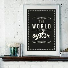 Retro Inspirational Quote Giclee Art Print - Vintage Typography Decor - Customize - World Is Your Oyster Black UK. £15.00, via Etsy.