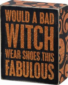 details about primitives by kathy black box sign would a bad witch wear shoes this fabulous - Primitives By Kathy Halloween