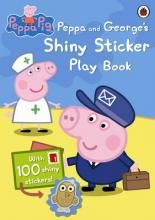 Peppa Pig Peppa and George' s Shiny Sticker Play Book (Peppa Pig) -Free…