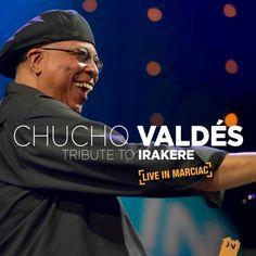 Cubasoyyo: Chucho Valdes - Tribute to Irakere, Live in Marciac (CD 2015)