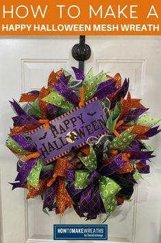 Happy Halloween Mesh Wreath - How to Make Wreaths - Wreath Making for Craftpreneurs