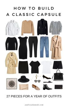 how-to-build-a-capsule-wardrobe-audrey-a-la-mode.jpg hair casual How To Build A Classic Capsule Capsule Outfits, Fashion Capsule, Mode Outfits, Packing Outfits, Fall Fashion Staples, Traveling Outfits, Europe Travel Outfits, Classic Wardrobe, Minimal Wardrobe