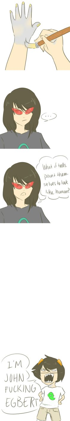 i'm laughing so hard | Homestuck | If trolls painted themselves to cosplay as humans