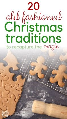 20 Old Fashioned Christmas Traditions to Recapture Holiday Magic!
