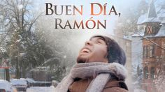 """""""Buen Día, Ramón"""""""