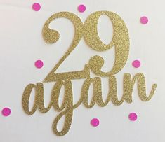 29 Again Birthday Cake Topper 30th Birthday by TheLittlePopShop