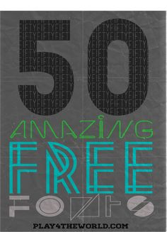 50 Amazing Free Fonts...too cool!!!!