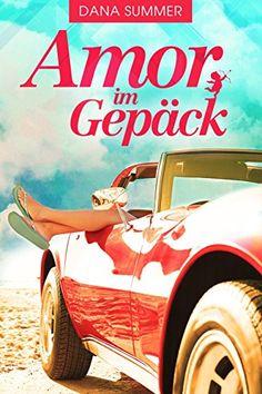 Amor im Gepäck: Liebesroman von Dana Summer https://www.amazon.de/dp/B01GTD12A8/ref=cm_sw_r_pi_dp_1lswxbP674C68