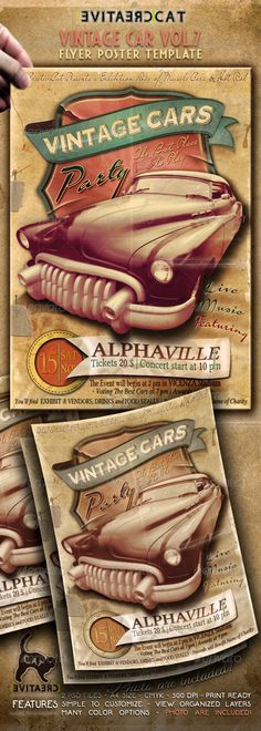 "Vintage Car Flyer/Poster Vol. 7  #GraphicRiver         ""Vintage Car Vol.7"" – This flyer/poster was designed to promote a vintage car classic's and other kind of special Automotive Events."