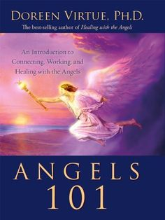 Angels 101 by Doreen Virtue. $10.11. Author: Doreen Virtue. 148 pages. Publisher: Hay House; 1 edition (July 1, 2006)