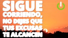 sigue corriendo - YouTube