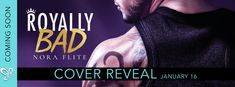 California Girl in MA: Cover Reveal Royally Bad by Nora Flite