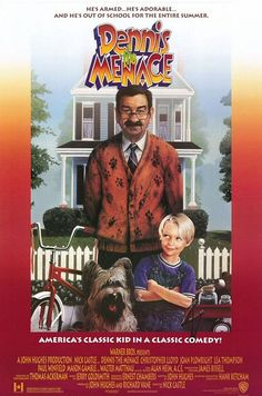 Watch Dennis The Menace Movie Online For Free When His Parents Have To Go Out Of Town Stays With Mr Little Is Driving Wilson Crazy