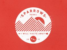 Designspiration — Dribbble - Camp Sparrows by Colin Miller
