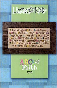 Lizzie Kate - ABCs of Faith K76 - Cross Stitch Pattern Chart & Threads  Ask and it will be given, Believe, Commit your way, Do good, Encourage, Forgive, Give joyfully, Hope, Increase your Faith, Joy, Know his love, Listen, Make peace, Never give up, Open heart, Pray without ceasing, Quiet time, Renew, Seek, Trust, Use your gifts, Virtue, Walk humbly, eXalt the Lord, Yield to others, Zeal  Kit includes Weeks Dye Works and DMC embroidery threads. Choose your own neutral or light colored fabric…