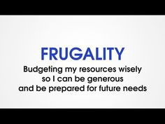 """FRUGALITY is budgeting my resources wisely so that I can be generous and be prepared for future needs. The opposite of FRUGALITY is WASTEFULNESS, letting resources be lost or misused.  FRUGALITY is the fourth character trait in the set called """"Love with Goodness"""".  Character Trades uses the fun and excitement of games to help kids develop good character!  PURCHASE GAMES and learn more at: www.CharacterTrades.com"""