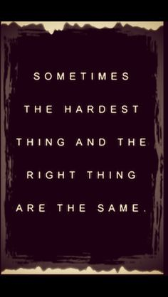 I totally believe this because being human we ALL have to make tough decisions.