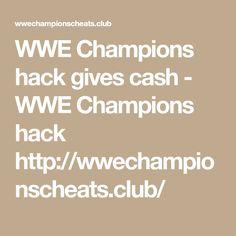 WWE Champions hack gives cash - WWE Champions hack  http://wwechampionscheats.club/