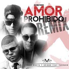 Baby Rasta & Gringo Ft. Farruko - Amor Prohibido (Official Remix)